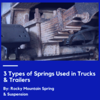 3-Types-of-Springs-Used-in-Trucks-&-Trailers